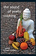 The Sound of Poets Cooking