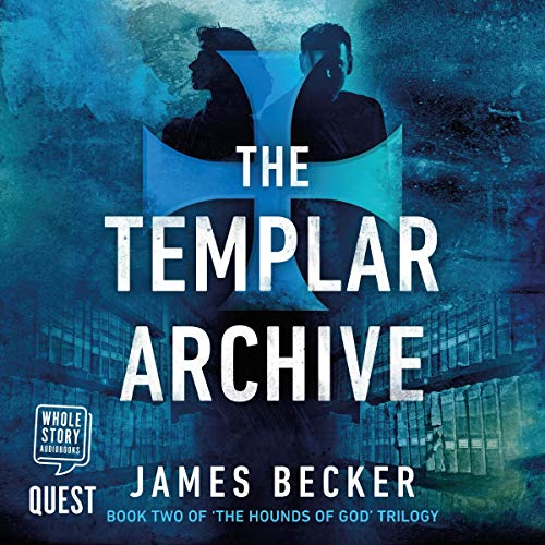 The Templar Archive Audiobook By James Becker cover art