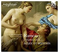 Rameau: Pygmalion, Nelee et Myrthis by Les Arts Florissants