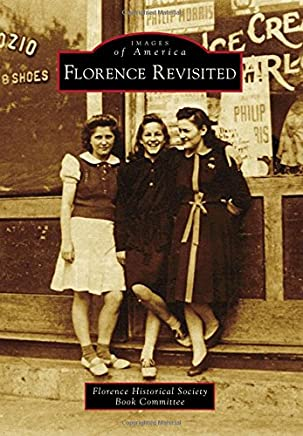 Florence Revisited (Images of America)