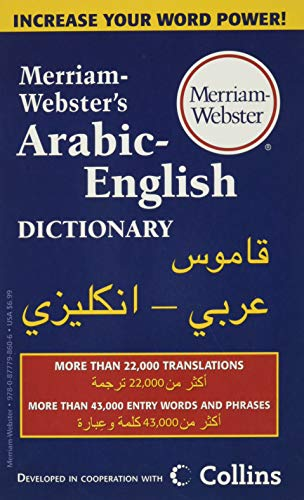 Merriam-Webster's Arabic-English Dictionary, Newest Edition, Mass-Market Paperback (English and Arabic Edition)
