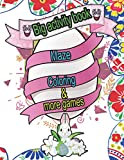 Big activity book. Maze,coloring & more games: Good fun for preschoolers & relax parents   Celebrate happy easter & spring. Your kids learning memory ... write alphabet letters & numbers cute ideas