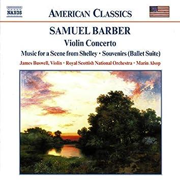 Barber: Violin Concerto, Music for a Scene from Shelley, Souvenirs & Serenade