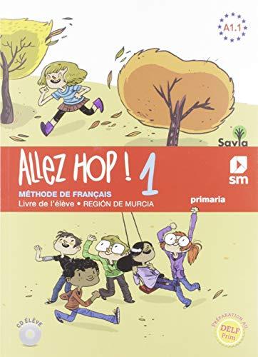 Allez Hop! 1: livre de l'élève. 5 Primaria. Savia.