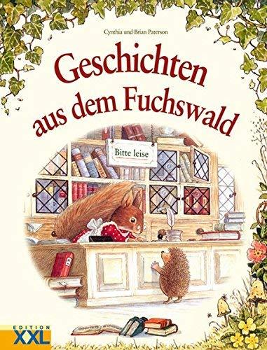 Geschichten aus dem Fuchswald von Cynthia Paterson (11. Dezember 2004) Gebundene Ausgabe