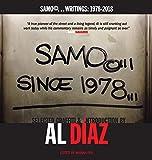 SAMO©...SINCE 1978: SAMO©...Writings: 1978-2018