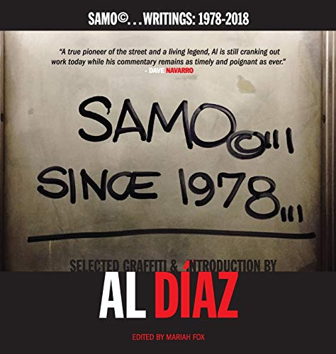 SAMO©...SINCE 1978: SAMO©...Writings: 1978-2018