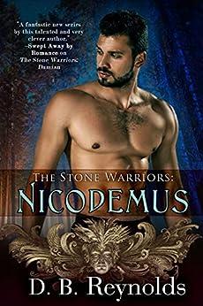 The Stone Warriors: Nicodemus by [D. B. Reynolds]