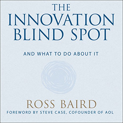 The Innovation Blind Spot audiobook cover art