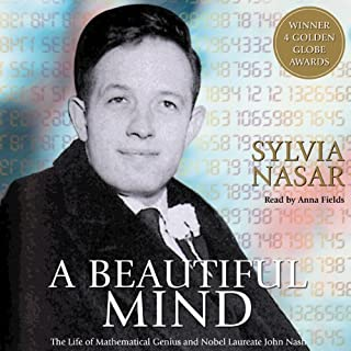 A Beautiful Mind                   By:                                                                                                                                 Sylvia Nasar                               Narrated by:                                                                                                                                 Anna Fields                      Length: 18 hrs and 12 mins     457 ratings     Overall 4.1