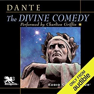 The Divine Comedy                   By:                                                                                                                                 Dante Alighieri,                                                                                        Henry Wadsworth Longfellow (translator)                               Narrated by:                                                                                                                                 Charlton Griffin                      Length: 17 hrs and 3 mins     3 ratings     Overall 4.7