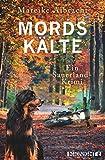 Mordskälte: Ein Sauerland-Krimi | Kommissarin Anne Kirsch ermittelt in Band 7 der Regionalkrimi-Serie in Hessen (Ein Fall für Anne Kirsch, Band 4)