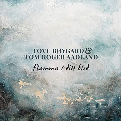 Tove Bøygard & Tom Roger Aadland