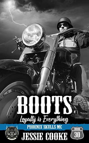BOOTS: Phoenix Skulls Motorcycle Club (Skulls MC Book 30) (English Edition)