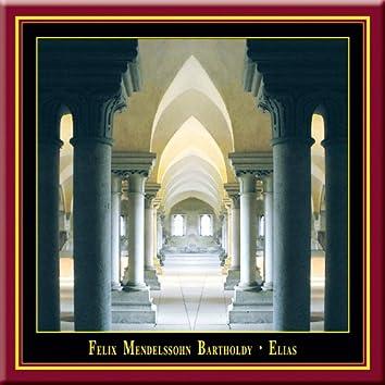 Felix Mendelssohn Bartholdy - ELIAS / ELIJAH Op.70
