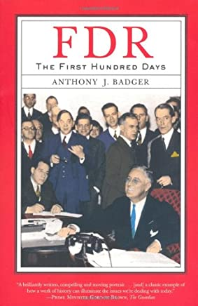 F D R: The First Hundred Days