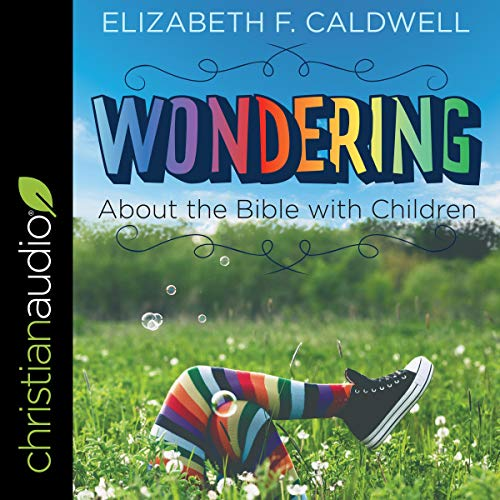 Couverture de Wondering About the Bible with Children