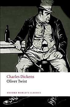 Oliver Twist (Oxford World's Classics) by [Charles Dickens, Kathleen Tillotson, Stephen Gill]