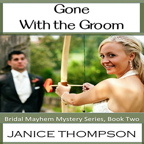 Gone with the Groom audiobook cover art