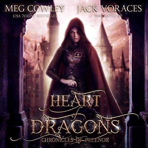 Heart of Dragons: A Sword & Sorcery Epic Fantasy Audiobook By Meg Cowley cover art