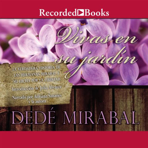 Vivas en su jardin [Alive in Their Garden] audiobook cover art