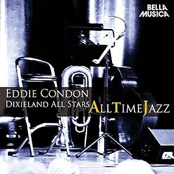 All Time Jazz: Eddie Condon Dixieland All-Stars