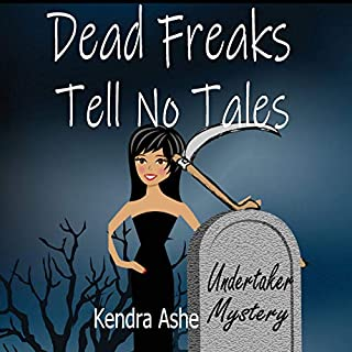 Dead Freaks Tell No Tales audiobook cover art