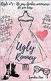 Ugly Ronney : Une new romance au jeu explosif
