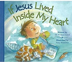 If Jesus Lived Inside My Heart Book