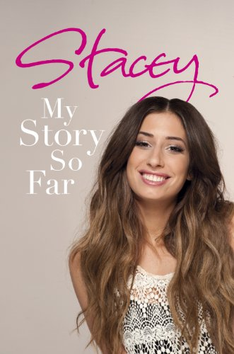 Stacey: My Story So Far (English Edition)