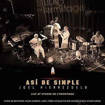 Asi de Simple (Live at Studio de l'Hermitage)