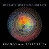 One Earth, One People, One Love (Box5Cd)(Kronos Plays Terry Riley)