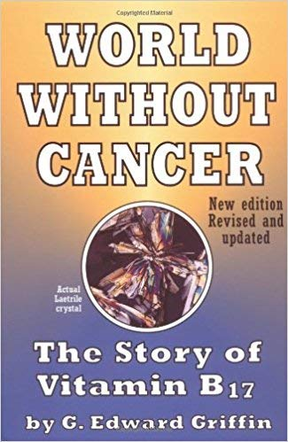 [0912986190] [9780912986500] World Without Cancer: The Story of Vitamin B17 2nd Edition-Paperback