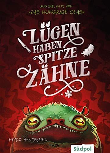 Lügen haben spitze Zähne – Fantasy-Kurzgeschichte zur Glas-Trilogie (Die Glas-Trilogie)
