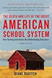 The Death and Life of the Great American School...