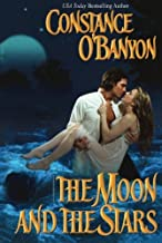The Moon and the Stars by Constance O'Banyon (2013-09-26)