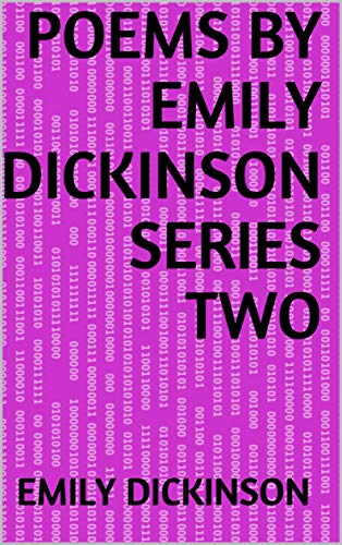 Poems by Emily Dickinson Series Two (English Edition)