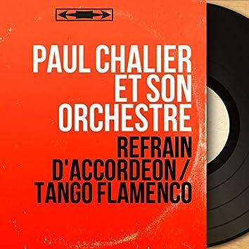 Refrain d'accordéon / Tango flamenco (Mono Version)