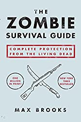 Image: The Zombie Survival Guide: Complete Protection from the Living Dead, by Max Brooks (Author). Publisher: Broadway Books; 1 edition (September 23, 2003)
