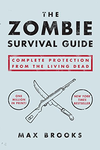 The Zombie Survival Guide: Complete Protection from the Living Dead (English Edition)
