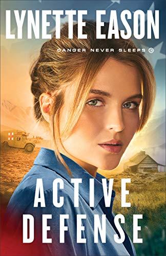 Active Defense (Danger Never Sleeps Book #3)