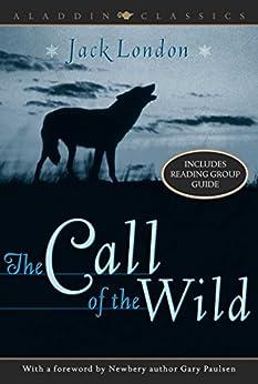 The Call of the Wild (Aladdin Classics) by [Jack London, Gary Paulsen]
