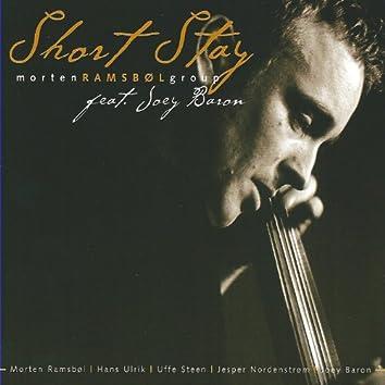 Short Stay (feat. Joey Baron & Uffe Steen)