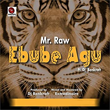 Ebube Agu (feat. DJ Benkraft)
