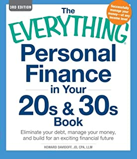 The Everything Personal Finance in Your 20s and 30s Book, Third Edition: Eliminate your Debt, Manage your Money, and Build for an Exciting Financial Future (Everything Series)