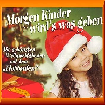 Morgen Kinder wird's was geben (Die schönsten Weihnachtslieder mit dem Flohhaufen)