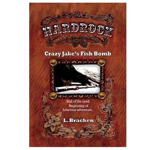 Hardrock: Crazy Jake\'s Fish Bomb (English Edition)
