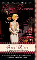 Royal Blood (A Royal Spyness Mystery)