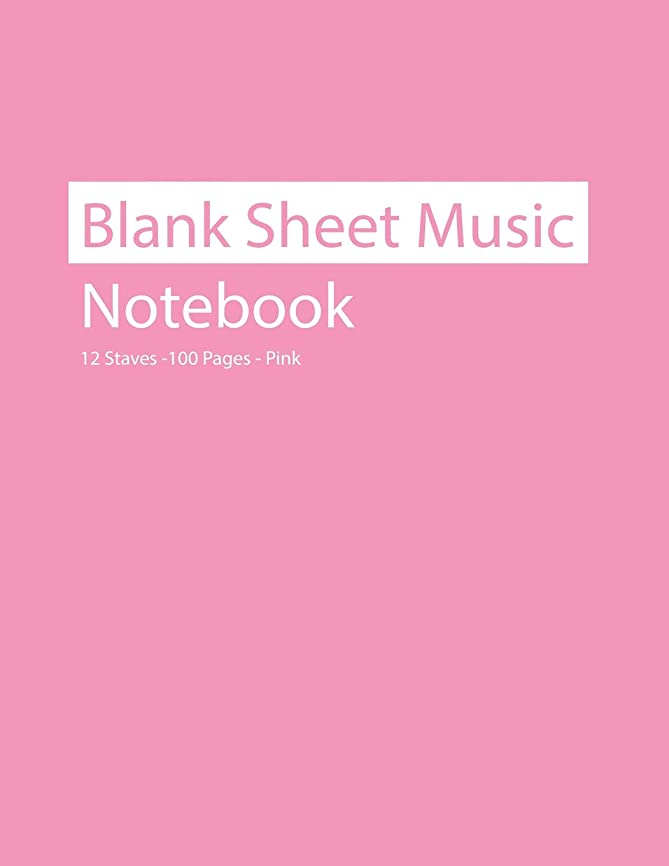 悪行ショルダー確かにBlank Sheet Music Notebook 12 Staves 100 Pages Pink