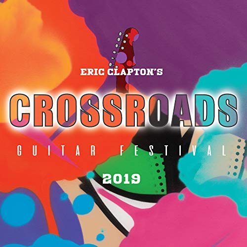 Eric Clapton's Crossroads Guitar Festival 2019 [Blu-ray] [2020]